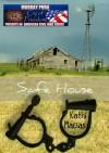 Safe House (Cry of Freedom #8) - Kathi Macias