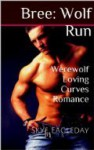Bree: Wolf Run - Skye Eagleday