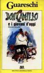 Don Camillo e i giovani d'oggi - Giovannino Guareschi