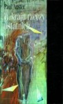 W kraju rzeczy ostatnich - Paul Auster