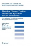 Biological Nitrogen Fixation, Sustainable Agriculture and the Environment: Proceedings of the 14th International Nitrogen Fixation Congress - Yi-Ping Wang, Min Lin, Zhe-Xian Tian, Claudine Elmerich, William E. Newton