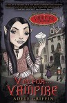 V Is for Vampire: A Vampire Island Story - Adele Griffin