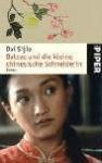 Balzac und die kleine chinesische Schneiderin : Roman - Sijie Dai, Gio Waeckerlin Induni