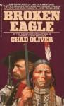 Broken Eagle - Chad Oliver