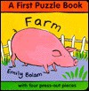 Farm: A First Puzzle Book : With Four Press-Out Pieces - Emily Bolam