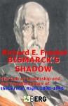 Bismarck's Shadow - Richard Frankel