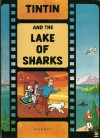 Tintin And The Lake Of Sharks - Leslie Lonsdale-Cooper, Hergé, Michael Turner