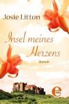 Insel meines Herzens (German Edition) - Josie Litton