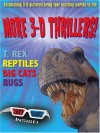 More 3-D Thrillers: T-Rex, Bugs, Reptiles, and Big Cats - Paul Harrison