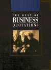 The Best Of Business Quotations (Best Of Quotations) - Helen Exley