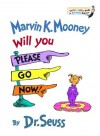 Marvin K. Mooney Will You Please Go Now! (Bright & Early Books(R)) - Dr. Seuss