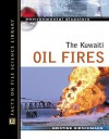 The Kuwaiti Oil Fires - Kris Hirschmann