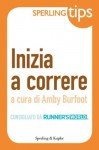 Inizia a correre - Sperling Tips (Italian Edition) - Amby Burfoot