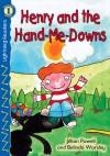 Henry and the Hand-Me-Downs, Grades PK - K: Level 1 - Jillian Powell