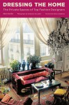 Dressing the Home: The Private Spaces of Top Fashion Designers - Marie Bariller, Guillaume de Laubier, Domenico Dolce, Stefano Gabbana