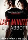 Last Minute - Jeff Abbott
