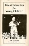 Talent education for young children - Shinichi Suzuki
