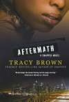 Aftermath: A Snapped Novel - Tracy Brown