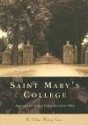 Saint Mary's College (IN) (College History Series) - Amanda Divine, Colin-Elizabeth Pier