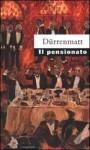 Il pensionato - Friedrich Dürrenmatt, Cristina Pietra, Anna Ruchat