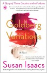 Goldberg Variations: A Story of Three Cousins and a Fortune - Susan Isaacs