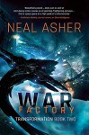 War Factory: Transformation Book Two - Neal Asher
