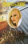 Pierdutǎ în iubire - Sandra Brown, Mihnea Columbeanu
