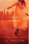 Among Others - Jo Walton