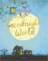 Goodnight World - Debi Gliori, Debi Gliori