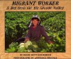 Migrant Worker: A Boy from the Rio Grande Valley - Diane Hoyt-Goldsmith