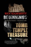 Beginnings: A Hunt for Treasure (The Tomb, the Temple, the Treasure) - Ben Hammott