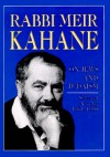 On Jews and Judaism: selected articles 1961-1990 - Meir Kahane