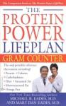 The Protein Power Lifeplan Gram Counter - Michael R. Eades, Mary Dan Eades