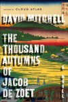 The Thousand Autumns of Jacob de Zoet   [THOUSAND AUTUMNS OF JACOB DE Z] [Hardcover] - David-(Author) Mitchell