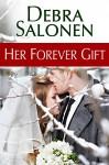 Her Forever Gift (Big Sky Mavericks Book 5) - Debra Salonen