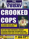 THE CHESAPEAKE TODAY March 2014 ALL CRIME, ALL THE TIME - Ken Rossignol, Larry Jarboe, Huggins Point Publishing