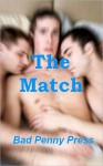 The Match - Bad Penny Press