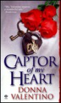 Captor of My Heart - Donna Valentino