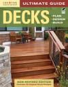 Ultimate Guide: Decks, 4th edition: Plan, Design, Build - Steve Cory