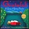 Grateful: A Song of Giving Thanks - John Bucchino, Anna-Liisa Hakkarainen
