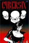 Cybersix, tome 10 - Carlos Trillo, Carlos Meglia