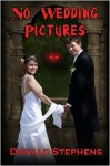 No Wedding Pictures - Donald Stephens