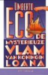 De mysterieuze vlam van koningin Loana - Umberto Eco, Henny Vlot, Rob Gerritsen