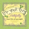 Eat Your Peas, Faithfully: A 3-Minute Forever Book - Cheryl Karpen