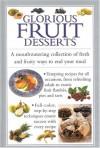 Glorious Fruit Deserts - Valerie Ferguson