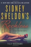 Sidney Sheldon's Reckless: A Tracy Whitney Novel - Sidney Sheldon, Tilly Bagshawe