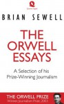 The Orwell Essays - Brian Sewell