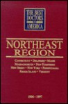 The Best Doctors in America: Northeast Region, 1996-1997 - Gregory White Smith