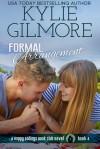 Formal Arrangement - Kylie Gilmore