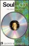 Soul on CD: The Essential Guide - Lloyd Bradley